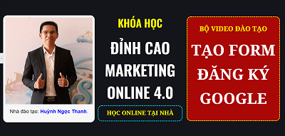 khoa-hoc-marketing-online-4.0-form-google
